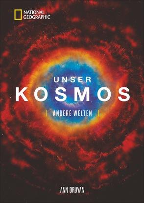 Unser Kosmos von Druyan,  Ann, Löffler,  Dieter