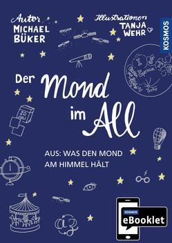 KOSMOS eBooklet: Der Mond im All von Büker,  Michael, Wehr,  Tanja