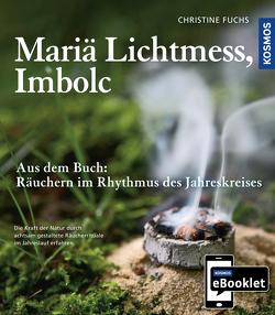 KOSMOS eBooklet: Mariä Lichtmess, Imbolc von Fuchs,  Christine