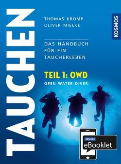 KOSMOS eBooklet: Open Water Diver (OWD) von Kromp,  Thomas, Mielke,  Oliver