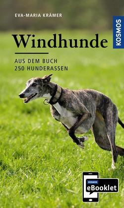 KOSMOS eBooklet: Windhunde – Ursprung, Wesen, Haltung von Krämer,  Eva-Maria