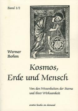 Kosmos, Erde und Mensch von Böhm,  Werner