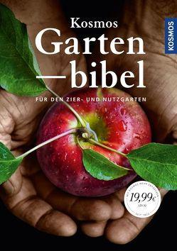 Kosmos Gartenbibel von Adams,  Katharina, Himmelhuber,  Peter, Mayer,  Joachim