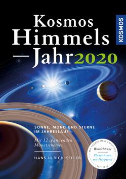 Kosmos Himmelsjahr 2020 von Keller,  Hans-Ulrich