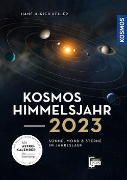 Kosmos Himmelsjahr 2023 von Keller,  Hans-Ulrich
