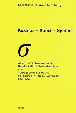Kosmos – Kunst – Symbol von Svilar,  Maja, Zweig,  Adam
