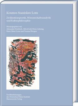Kosmos Stanisław Lem von Friedrich,  Alexander, Gall,  Alfred, Gehring,  Petra, Loew,  Peter Oliver, Pörzgen,  Yvonne