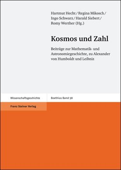 Kosmos und Zahl von Hecht,  Hartmut, Mikosch,  Regina, Schwarz,  Ingo, Siebert,  Harald, Werther,  Romy, Zeitz,  Katharina