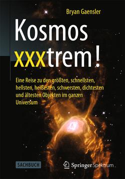 Kosmos xxxtrem! von Gaensler,  Bryan, Traut,  Achim