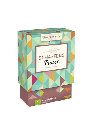 KostbarKarten: SchaffensPause von Gamper-Brühl,  Miriam, Schaefer,  Anja