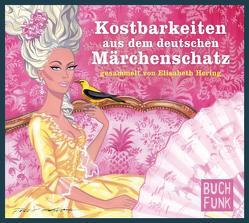 Kostbarkeiten aus dem deutschen Märchenschatz von Gerber,  Wolfgang, Hering,  Elisabeth, Trübenbach,  Brigitte
