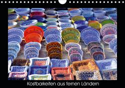 Kostbarkeiten aus fernen Ländern (Wandkalender 2020 DIN A4 quer) von Zank,  Aprilia