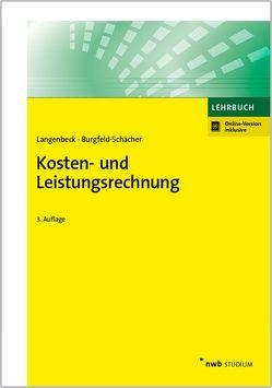 Kosten- und Leistungsrechnung von Burgfeld-Schächer,  Beate, Langenbeck,  Jochen