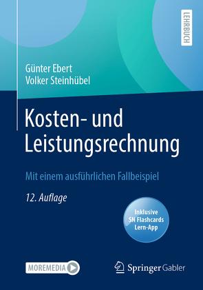 Kosten- und Leistungsrechnung von Ebert,  Günter, Steinhübel,  Volker