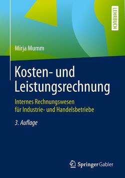 Kosten- und Leistungsrechnung von Mumm,  Mirja