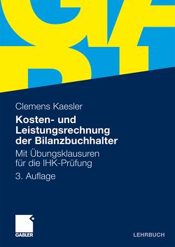 Kosten- und Leistungsrechnung der Bilanzbuchhalter von Kaesler,  Clemens