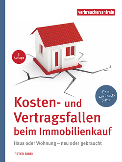 Kosten- und Vertragsfallen beim Immobilienkauf von Burk,  Peter