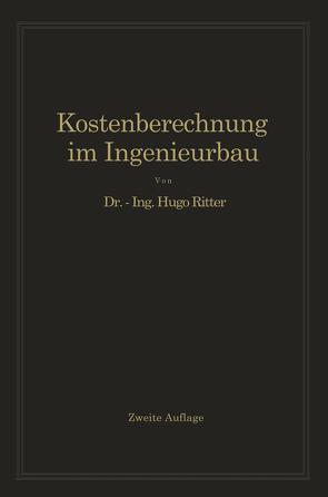 Kostenberechnung im Ingenieurbau von Ritter,  Hugo
