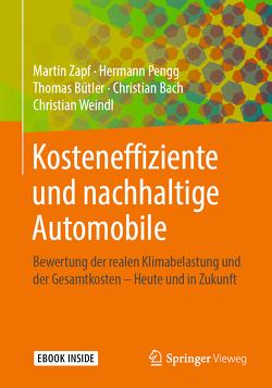 Kosteneffiziente und nachhaltige Automobile von Bach,  Christian, Bütler,  Thomas, Pengg,  Hermann, Weindl,  Christian, Zapf,  Martin