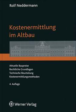 Kostenermittlung im Altbau von Neddermann,  Rolf