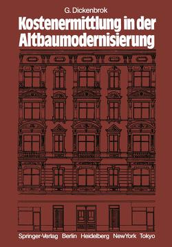 Kostenermittlung in der Altbaumodernisierung von Dickenbrok,  G., Pfarr,  K.