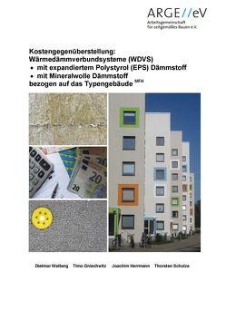 Kostengegenüberstellung: Wärmedämmverbundsysteme (WDVS) von Gniechwitz,  Timo, Herrmann,  Joachim, Schulze,  Thorsten, Walberg,  Dietmar