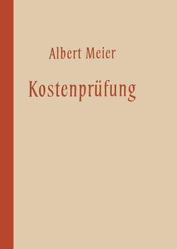 Kostenprüfung von Meier,  Albert