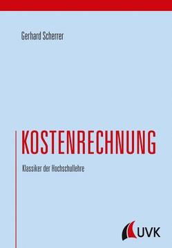 Kostenrechnung von Scherrer,  Gerhard