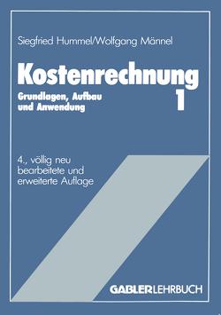 Kostenrechnung 1 von Hummel,  Siegfried, Männel,  Wolfgang