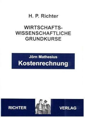 Kostenrechnung von Matthesius,  Joern