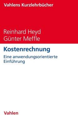 Kostenrechnung von Heyd,  Reinhard, Meffle,  Günter