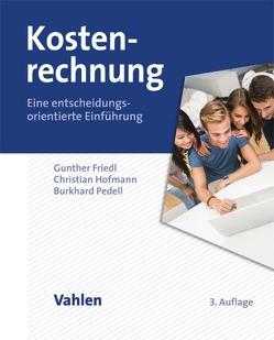 Kostenrechnung von Friedl,  Gunther, Hofmann,  Christian, Pedell,  Burkhard