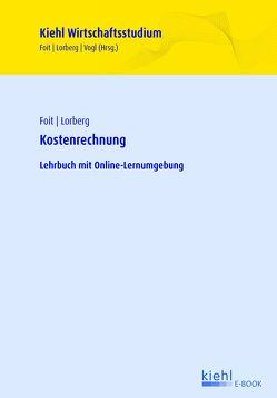 Kostenrechnung von Foit,  Kristian, Lorberg,  Daniel, Stenemann,  Reinhold, Vogl,  Bernard