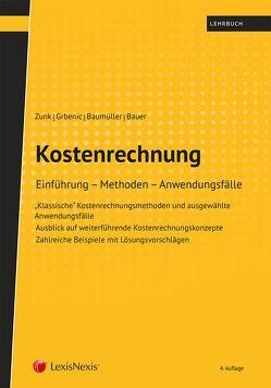 Kostenrechnung von Bauer,  Ulrich, Baumüller,  Josef, Grbenic,  Stefan O., Zunk,  Bernd M.