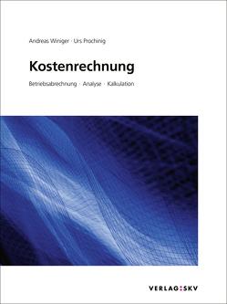 Kostenrechnung, Bundle von Prochinig,  Urs, Winiger,  Andreas