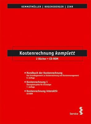 Kostenrechnung komplett von Bogensberger,  Stefan L, Kemmetmüller,  Wolfgang
