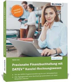 Praxisnahe Finanzbuchhaltung mit DATEV Kanzlei-Rechnungswesen von Bildner,  Christian, Lenz,  Günter