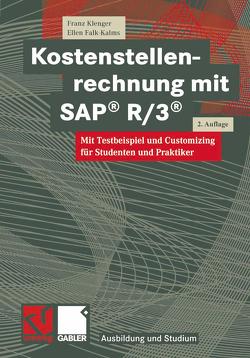 Kostenstellenrechnung mit SAP® R/3® von Falk-Kalms,  Ellen, Klenger,  Franz