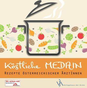 Köstliche Medizin von ÄrztInnen Österreich