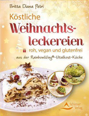 Köstliche Weihnachtsleckereien von Petri,  Britta Diana