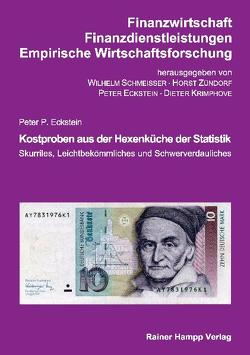 Kostproben aus der Hexenküche der Statistik von Eckstein,  Peter P.