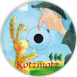 Kotzmotz der Zauberer – Ein Hörbuch von Hoch,  Sebastian, Müller,  Birte, Werner,  Brigitte