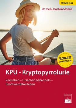 KPU – Kryptopyrrolurie von Strienz,  Joachim