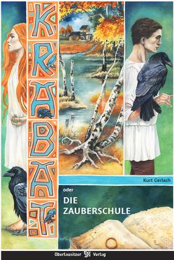Krabat oder Die Zauberschule von Gerlach,  Kurt
