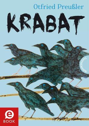 Krabat: Roman von Preussler,  Otfried, Schütte,  Niklas