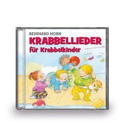 Krabbellieder für Krabbelkinder von Horn,  Reinhard