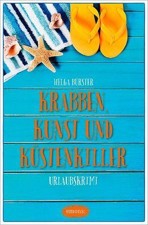 Krabben, Kunst und Küstenkiller von Bürster,  Helga