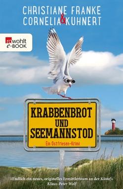 Krabbenbrot und Seemannstod von Franke,  Christiane, Kuhnert,  Cornelia