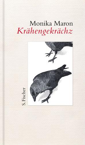 Krähengekrächz von Gilson,  Elke, Maron,  Monika