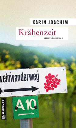 Krähenzeit von Joachim,  Karin